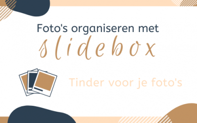 Foto's organiseren met Slidebox